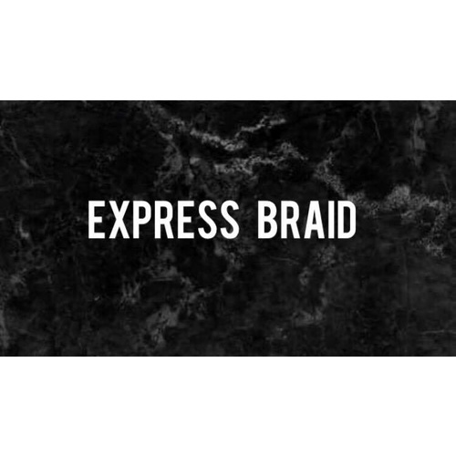 EXPRESS BRAID